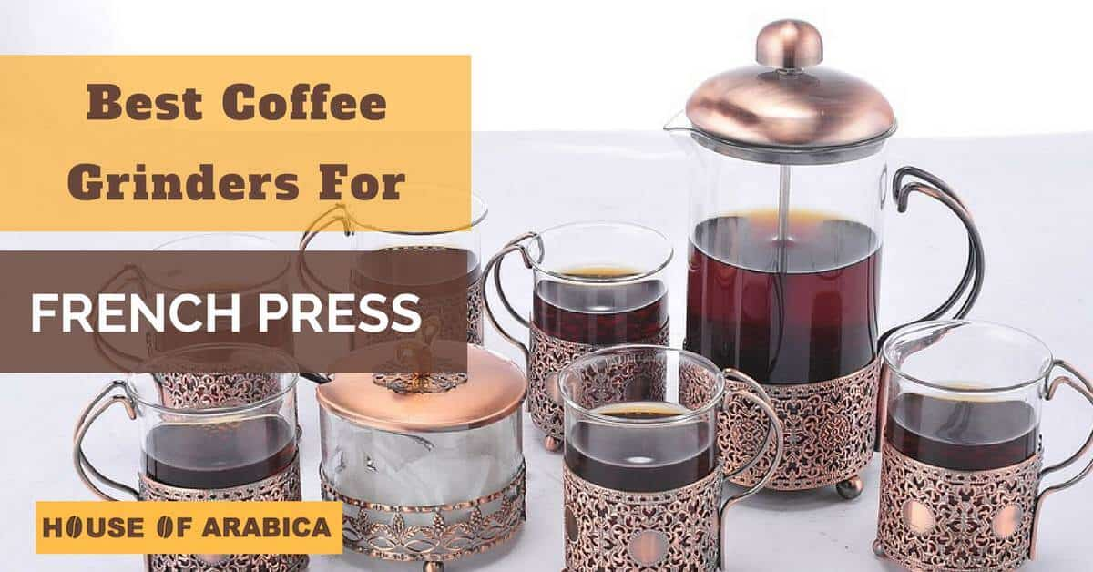 Burr coffee grinder for french press
