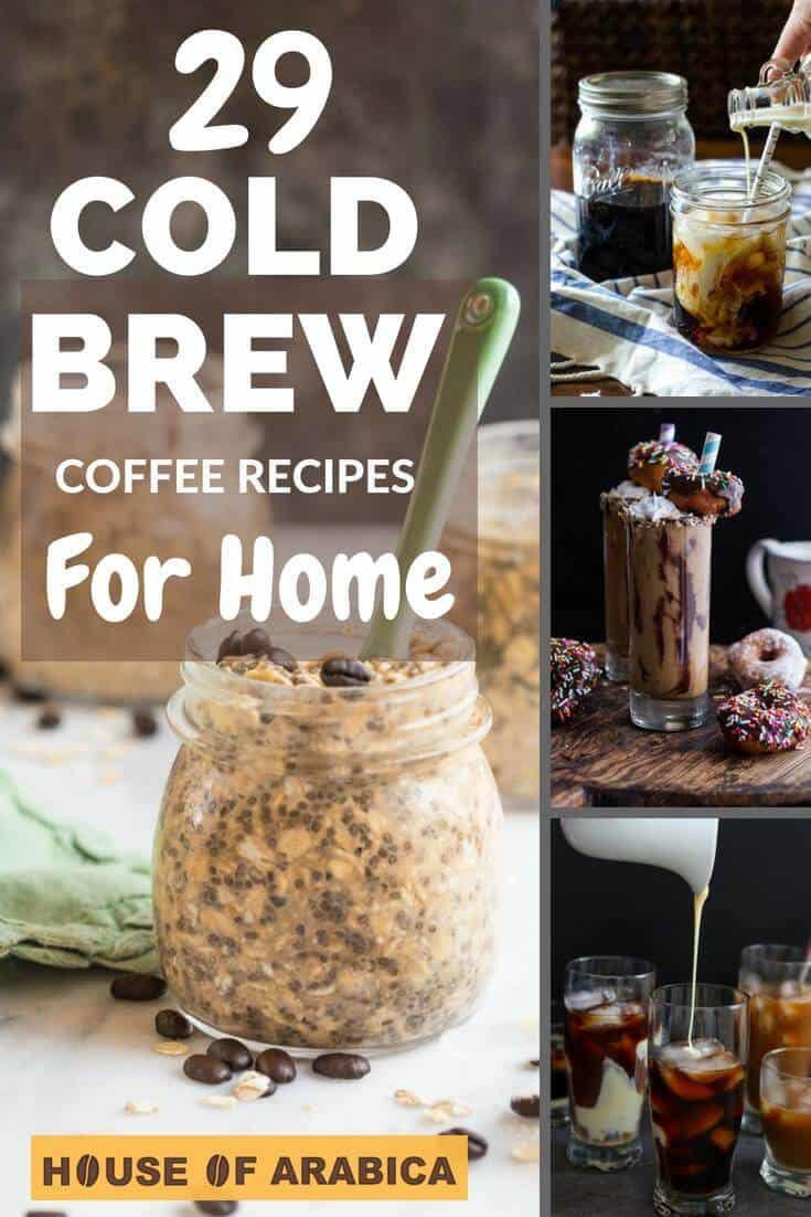 Easy Cold Brews Coffee Recipes For Home