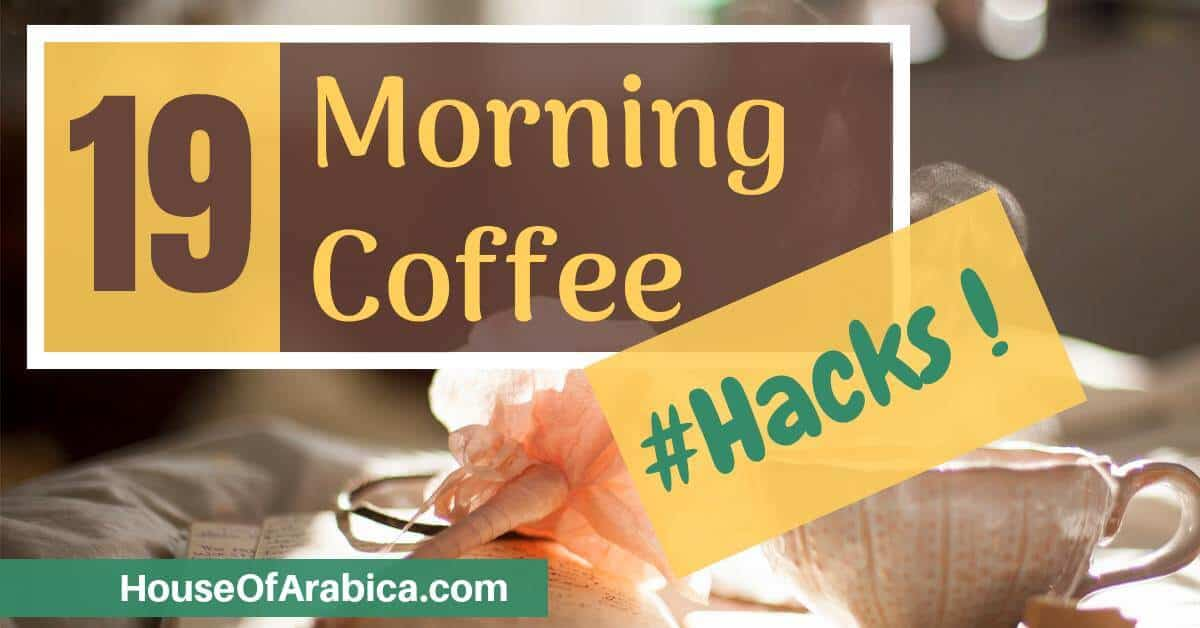 Morning Coffee Hacks