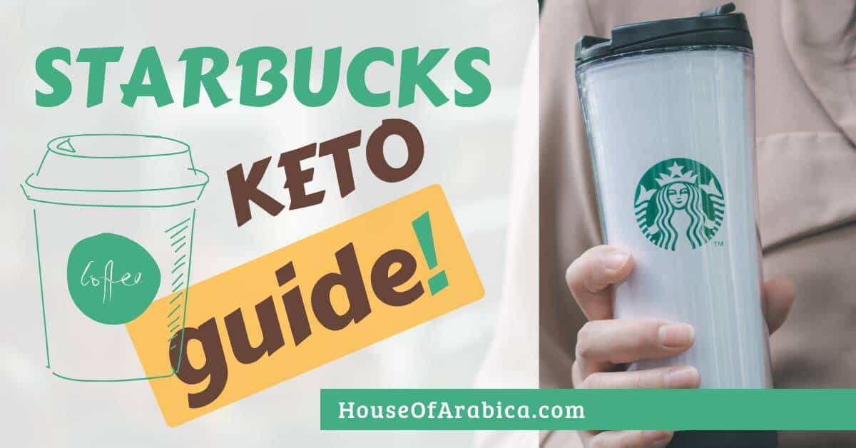 StarBucks Keto Guide