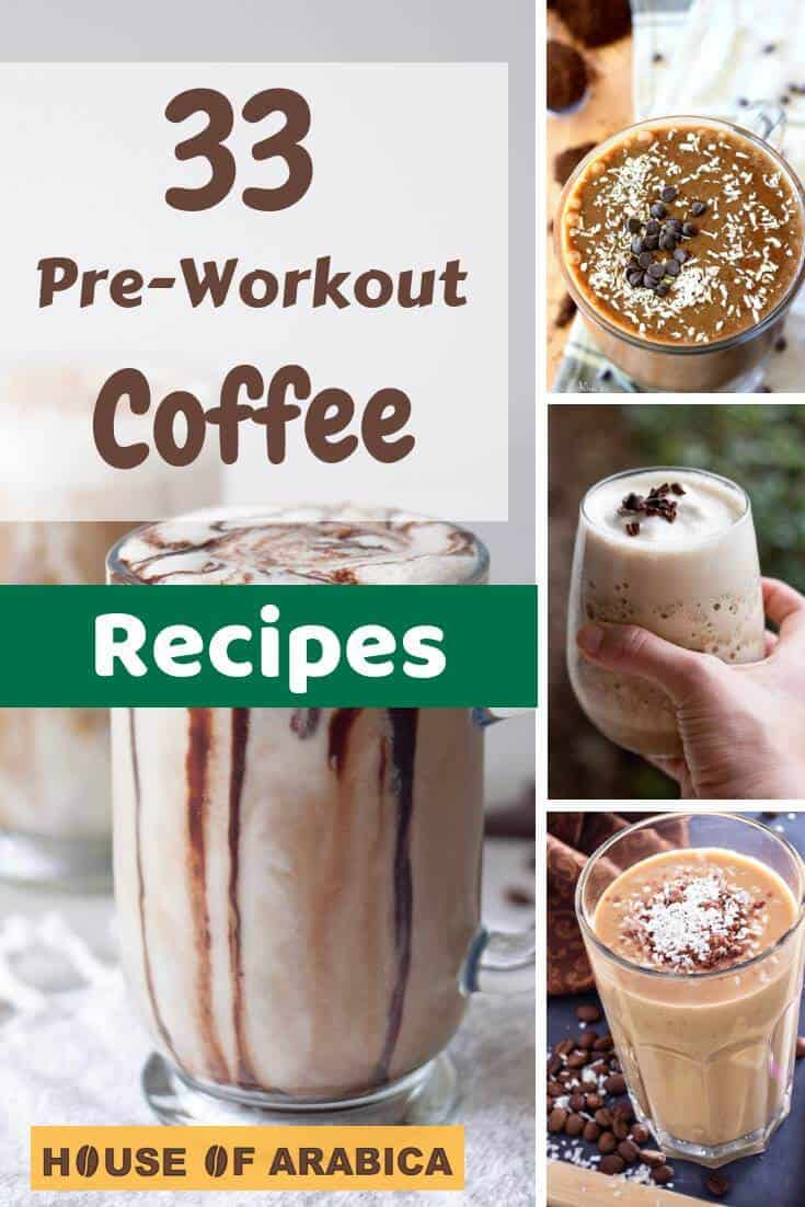 Pre Workout Coffee Recipes