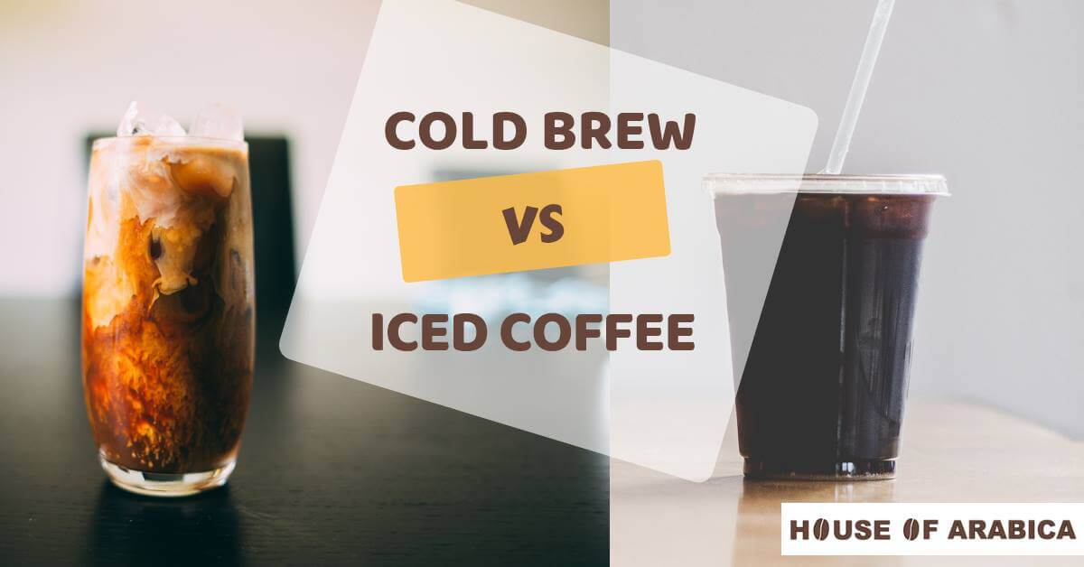 Iced Coffee vs. Cold Brew