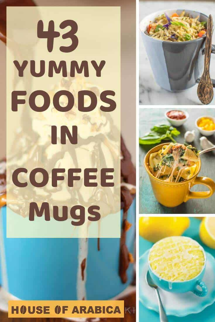 Foods In a Coffee Mug